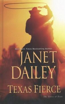 Texas fierce - Janet Dailey