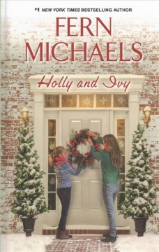Holly and Ivy - Fern Michaels