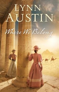 Where we belong - Lynn N Austin
