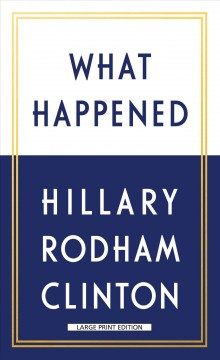 What happened - Hillary Rodham Clinton