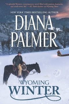 Wyoming winter - Diana Palmer