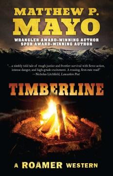Timberline - Matthew P Mayo