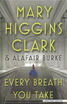 Every Breath You Take - Mary Higgins; Burke Clark