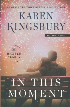 In This Moment - Karen Kingsbury