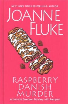 Raspberry danish murder - Joanne Fluke