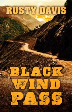 Black wind pass - Rusty Davis