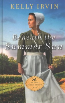 Beneath the summer sun - Kelly Irvin