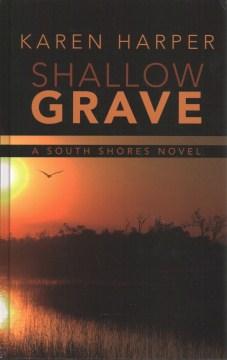 Shallow grave - Karen (Karen S.) Harper