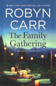 The family gathering - Robyn Carr