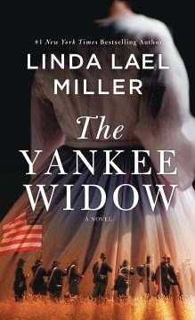 The Yankee widow - Linda Lael Miller
