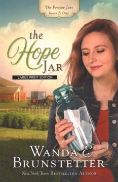 The hope jar - Wanda E Brunstetter