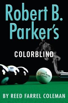 Robert B. Parker's Colorblind : a Jesse Stone novel - Reed Farrel Coleman