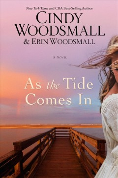 As the tide comes in - Cindy Woodsmall
