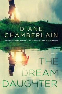 The dream daughter - Diane Chamberlain