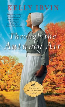 Through the autumn air - Kelly Irvin