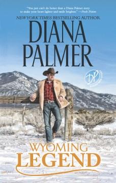 Wyoming legend - Diana Palmer
