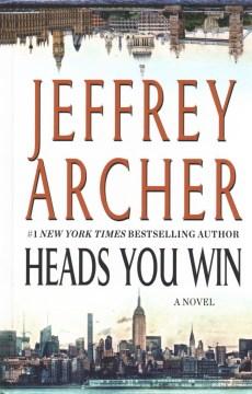 Heads you win - Jeffrey Archer