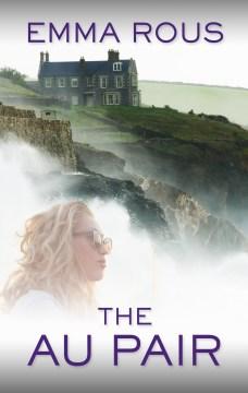 The au pair - Emma Rous