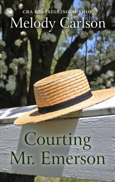 Courting Mr. Emerson - Melody Carlson