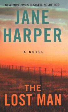 The lost man - Janeauthor.(Jane Elizabeth) Harper