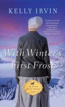 With winter's first frost - Kelly Irvin