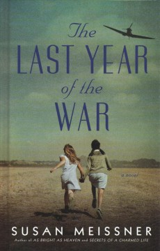 The last year of the war - Susan Meissner