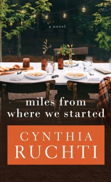 Miles from where we started - Cynthia Ruchti
