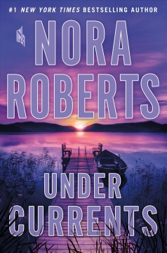 Under currents - Nora Roberts
