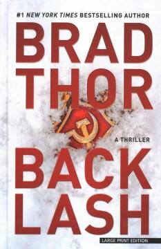 Backlash : a thriller - Brad Thor