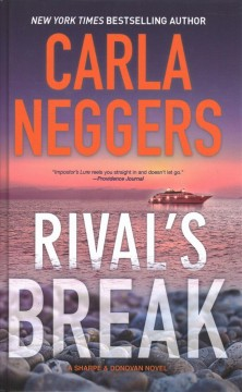 Rival's break : a Sharpe & Donovan novel - Carla Neggers