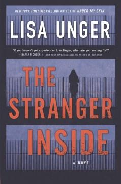 Stranger Inside - Lisa Unger