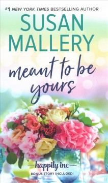 Meant to Be Yours - Susan Mallery