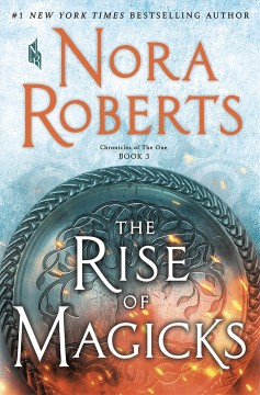 The rise of the magicks - Nora Roberts