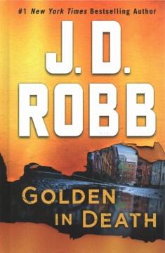 Golden in death - J. D Robb