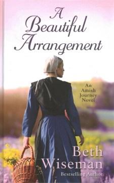 A beautiful arrangement - Beth Wiseman