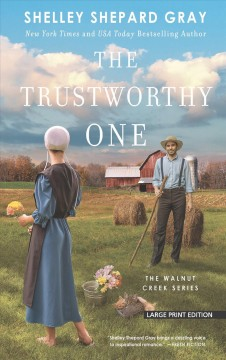 The trustworthy one - Shelley Shepard Gray