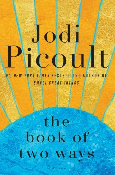 The book of two ways - Jodi Picoult