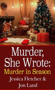 Murder in season - Jessica Fletcher