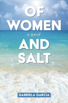 Of women and salt - Gabriela Garcia