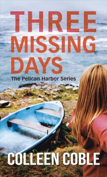 Three missing days - Colleen Coble