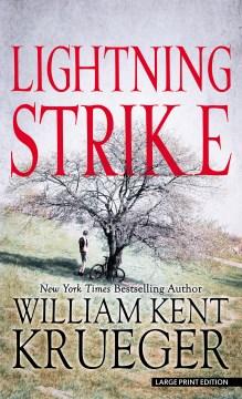 Lightning Strike - William Kent Krueger