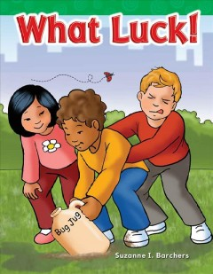What luck! - Suzanne I Barchers