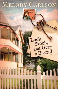 Lock, stock, and over a barrel - Melody Carlson