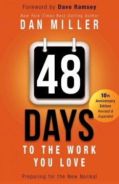 48 days to the work you love / Dan Miller - Dan Miller