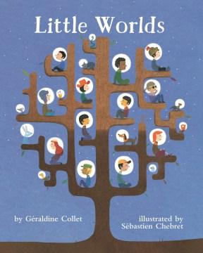 Little Worlds - Géraldine; Chebret Collet