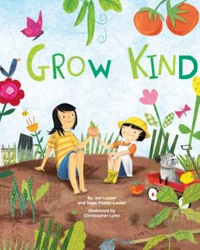 Grow kind - Jon Lasser