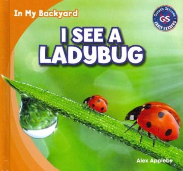 I see a ladybug - Alex Appleby