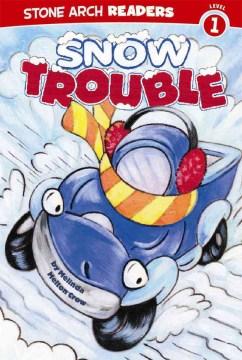 Snow trouble - Melinda Melton Crow
