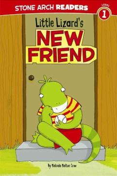 Little Lizard's new friend - Melinda Melton Crow