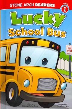 Lucky School Bus - Melinda Melton Crow